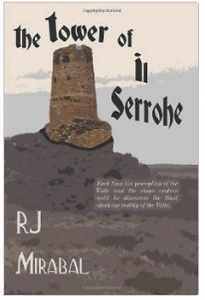 The Tower of Il Serrohe by RJ Mirabal