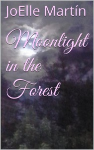 Moonlight in the Forest by Joelle Martin